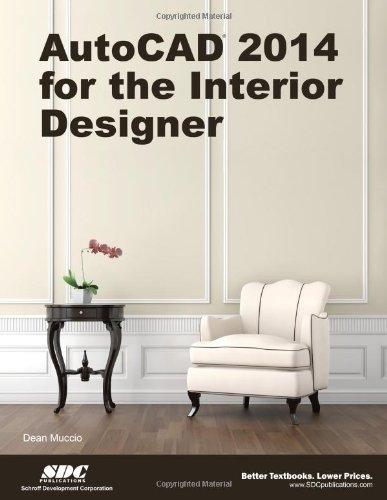 9781585037865: AutoCAD 2014 for the Interior Designer