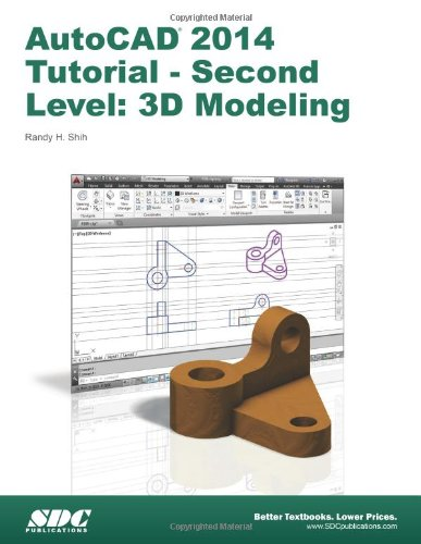 9781585037889: AutoCAD 2014 Tutorial: Second Level: 3D Modeling