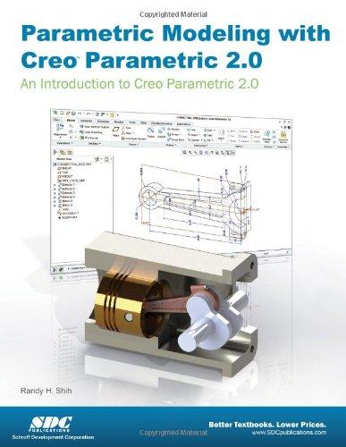 9781585038183: Parametric Modeling with Creo Parametric 2.0