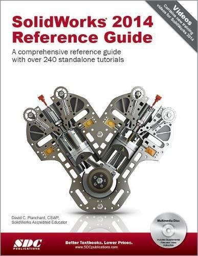9781585038435: SolidWorks Reference Guide 2014: A Comprehensive Reference Guide With over 240 Standalone Tutorials
