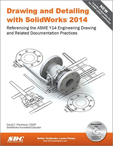9781585038459: Drawing and Detailing with SolidWorks 2014