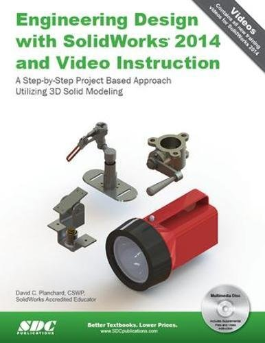 9781585038480: Engineering Design with SolidWorks 2014 and Video Instruction