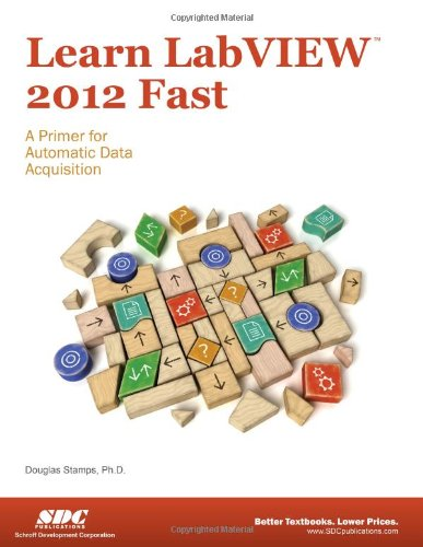 9781585038503: Learn LabVIEW 2012 Fast