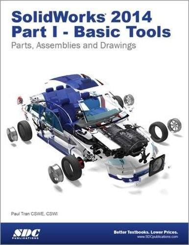 9781585038534: SolidWorks 2014 Part I - Basic Tools