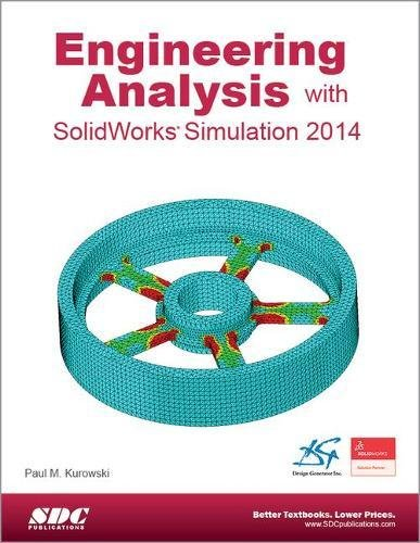 9781585038589: Engineering Analysis with SolidWorks Simulation 2014