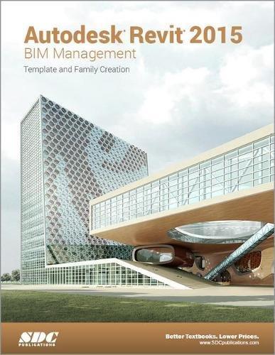 9781585038831: Autodesk Revit 2015 BIM Management (ASCENT)