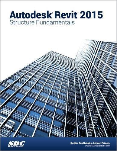 Autodesk Revit 2015 Structure Fundamentals (ASCENT): Ascent