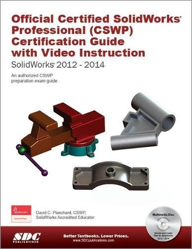 9781585038992: Official Certified SolidWorks Professional (CSWP) Certification Guide with Video Instruction: SolidWorks 2012-2014