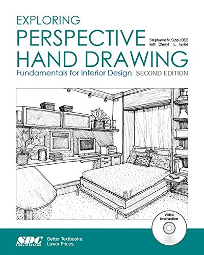 Exploring Perspective Hand Drawing (Second Edition): Stephenie Sipp; Cheryl Taylor