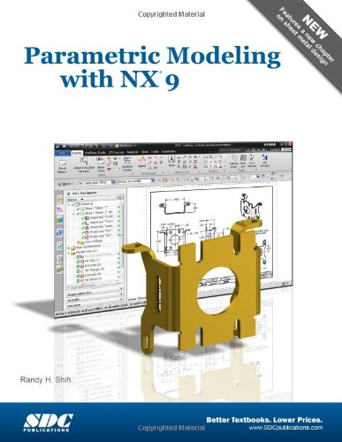 9781585039043: Parametric Modeling with NX 9