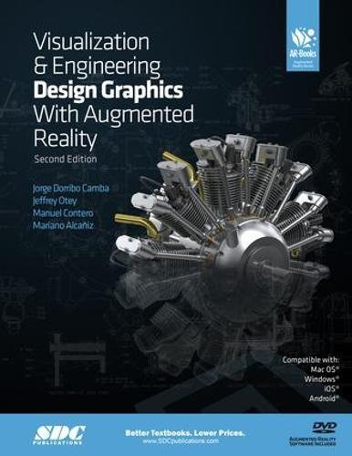 Visualization and Engineering Design Graphics with Augmented: Alcañiz, Mariano; Camba,