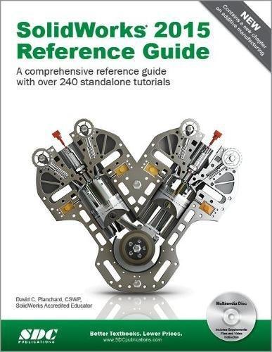 SolidWorks 2015 Reference Guide: David C. Planchard
