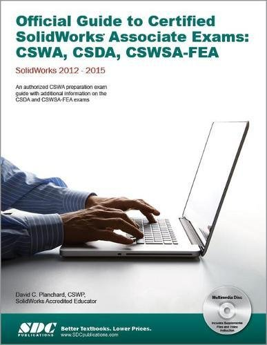 9781585039166: Official Guide to Certified SolidWorks Associate Exams - CSWA, CSDA, CSWSA-FEA (SolidWorks 2015, 2014, 2013, and 2012)