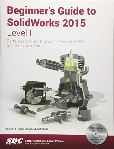 9781585039180: Beginner's Guide to SolidWorks 2015 - Level I