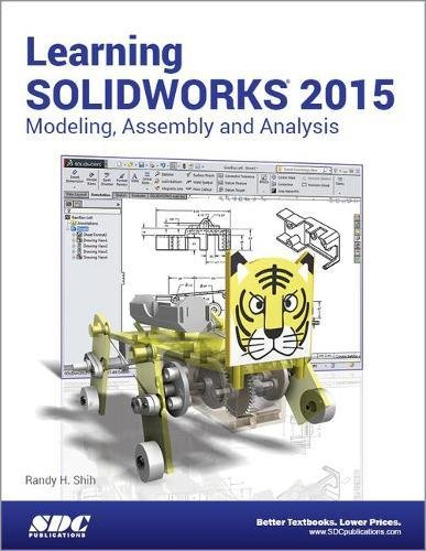 Learning SOLIDWORKS 2015: Shih, Randy