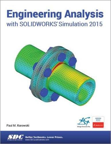 9781585039333: Engineering Analysis with SOLIDWORKS Simulation 2015