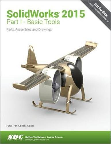 9781585039432: SolidWorks 2015 Part I - Basic Tools