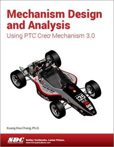 9781585039463: Mechanism Design and Analysis Using Creo Mechanism 3.0