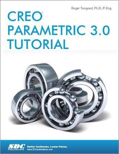 9781585039487: Creo Parametric 3.0 Tutorial
