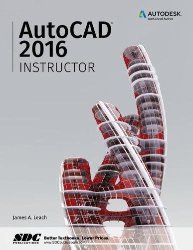 9781585039524: AutoCAD 2016 Instructor