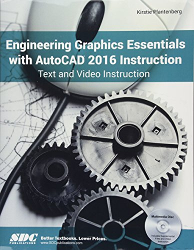 9781585039555: Engineering Graphics Essentials with AutoCAD 2016 Instruction