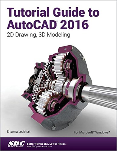 9781585039562: Tutorial Guide to AutoCAD 2016