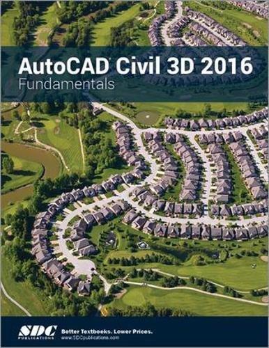 9781585039685: AutoCAD Civil 3D 2016 Fundamentals (ASCENT)