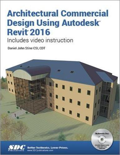 9781585039692: Architectural Commercial Design Using Autodesk Revit 2016