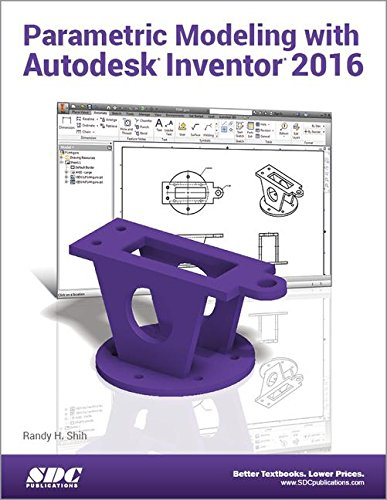 9781585039715 parametric modeling with autodesk inventor 2016 abebooks randy shih 1585039713. Black Bedroom Furniture Sets. Home Design Ideas