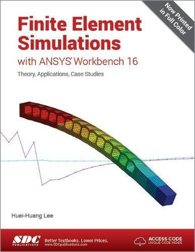 9781585039838: Finite Element Simulations with ANSYS Workbench 16