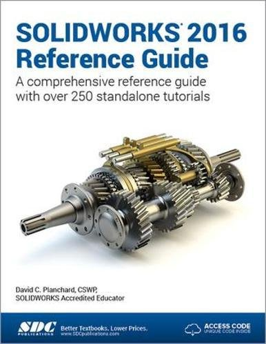 9781585039890: SOLIDWORKS 2016 Reference Guide