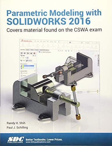 9781585039982: Parametric Modeling with SOLIDWORKS 2016