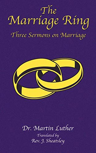 9781585090143: The Marriage Ring: Three Sermons on Marriage
