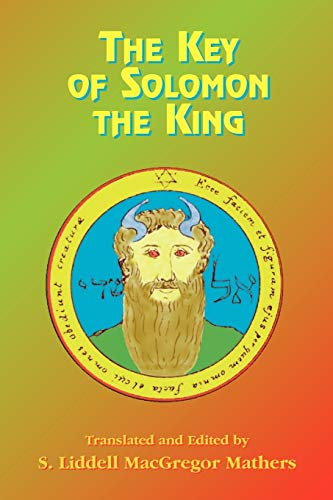 9781585090228: The Greater Key of Solomon: Including a Clear and Precise Exposition of King Solomon's Secret Procedure, Its Mysteries and Magic Rites : Original Plates, Seals, Charms and talism