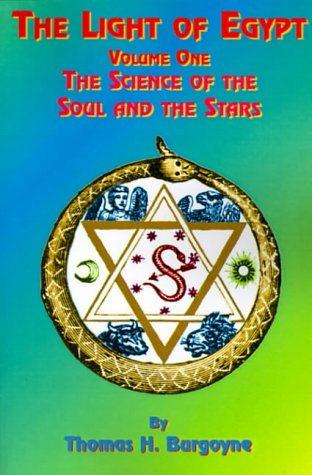9781585090518: The Light of Egypt: Volume One, the Science of the Soul and the Stars: v. 1