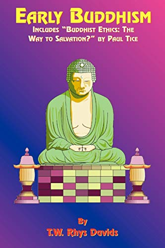 Early Buddhism (158509076X) by T. W. Rhys Davids; Paul Tice