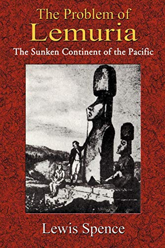 9781585090907: The Problem of Lemuria: The Sunken Continent of the Pacific