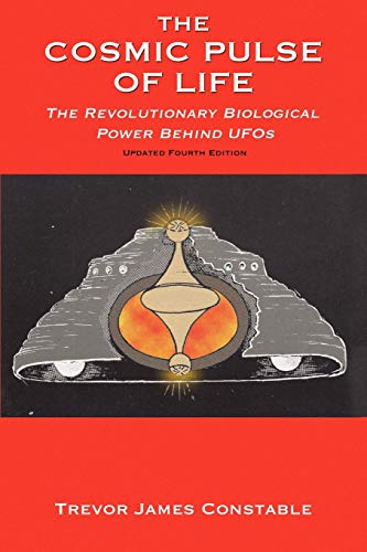 9781585091157: The Cosmic Pulse of Life: The Revolutionary Biological Power Behind UFOs