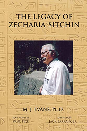 LEGACY OF ZECHARIA SITCHIN
