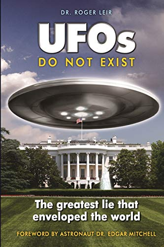 9781585091423: UFOs Do Not Exist: The Greatest Lie That Enveloped the World
