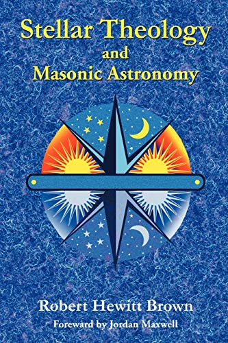 9781585092031: Stellar Theology and Masonic Astronomy