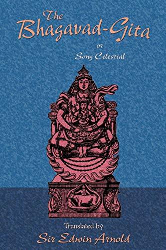 9781585092246: The Bhagavad-Gita or Song Celestial