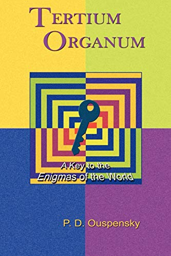 9781585092444: Tertium Organum: A Key to the Enigmas of the World