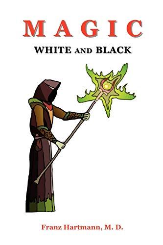 9781585092611: Magic White and Black