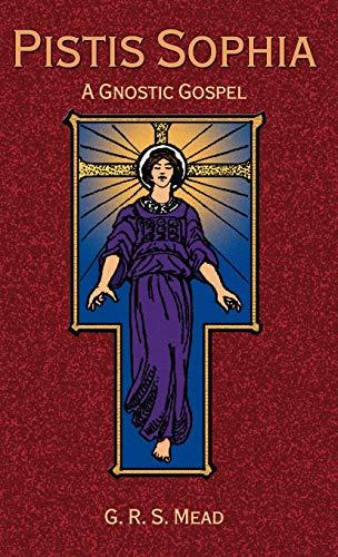 9781585092673: Pistis Sophia: A Gnostic Gospel