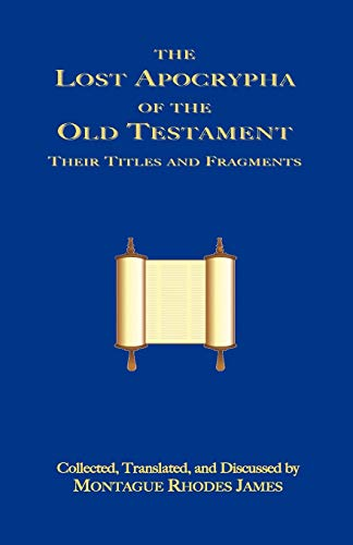 9781585092697: The Lost Apocrypha of the Old Testament