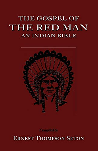 9781585092765: The Gospel of the Red Man the Gospel of the Red Man: An Indian Bible an Indian Bible