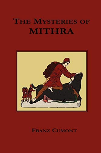 9781585092833: The Mysteries of Mithra