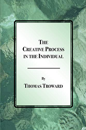 The Creative Process in the Individual: Troward, Thomas
