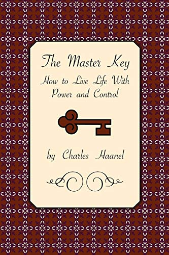 9781585092963: The Master Key: How to Live Life With Power and Control